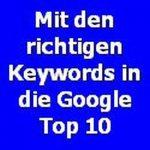 Mit den richtigen Keywords in die Google Top 10 400x400